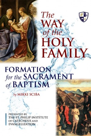 The Way of the Holy Family - Participant Guide